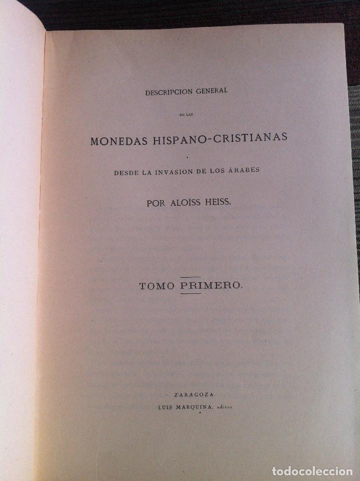 Catálogos y Libros de Monedas: Descripción general de las Monedas Hispano-Cristianas (Tres tomos) - Alois Heiss 1962 Luis Marquina - Foto 2 - 94854523