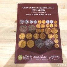 Catálogos y Libros de Monedas: LIBRO SUBASTA NUMISMATICA SOLER Y LLACH - 29 OCTUBRE DE 2013 - 136 PÁGINAS. Lote 95843779