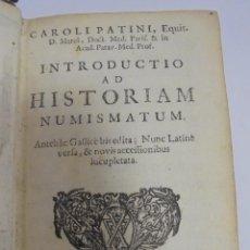 Catálogos y Libros de Monedas: INTRODUCTIO AD HISTORIAM NUMISMATUM. 1683. CAROLI PATINI. VER. Lote 96070515