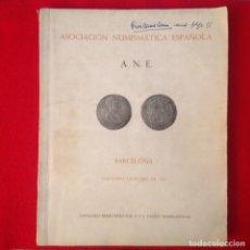 Catálogos y Libros de Monedas: CATALOGO DE LA SUBASTA DE NOV. DÍC DE 1961, REDACTADO POR CALICO, ASOC. NUMISMATICA ESPAÑOLA, ANE. Lote 233118365