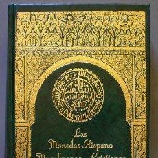 Catálogos y Libros de Monedas: CASTAN, CARLOS Y CAYON, JUAN R: LAS MONEDAS HISPANO MUSULMANAS Y CRISTIANAS. 711-1981. Lote 49591245