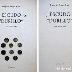 """Catálogos y Libros de Monedas: TRIGO REAL, JOAQUÍN. MEDIO (1/2) ESCUDO O """"DURILLO"""". AÑOS 1695 AL 1868. 1973.. Lote 99350635"""