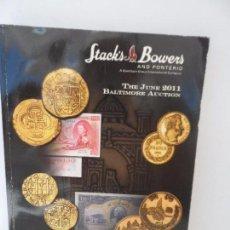 Catálogos y Libros de Monedas: STACK´S AND BOWERS AND PONTERIO CATALOGOS DE MONEDAS JUNE 2011. Lote 99368975
