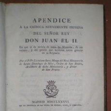 Catálogos y Libros de Monedas: LICINIANO SAEZ: APÉNDICE A LA CRÓNICA DE JUAN II EN QUE SE DA NOTICIA DE TODAS LAS MONEDAS... 1786. Lote 99728211