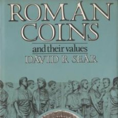 Catálogos y Libros de Monedas: ROMAN COINS AND THEIR VALUES - SEAR, DAVID R. - 1981. Lote 100994959