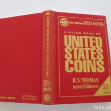 Catálogos y Libros de Monedas: R. S. YEOMAN. THE OFFICIAL RED BOOK. A GUIDE BOOK OF UNITED STATES COINS. RMT84055. . Lote 101667967