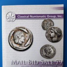 Catálogos y Libros de Monedas: CATÁLOGO NUMISMÁTICO CNG 79 CLASSICAL NUMISMATIC GROUP - NUMISMÁTICOS SUBASTA SUBASTAS CATÁLOGOS. Lote 105689372