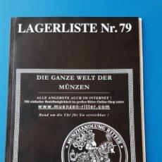 Catálogos y Libros de Monedas: CATÁLOGO NUMISMÁTICO LAGERLISTE NR 79 - NUMISMÁTICA SUBASTAS SUBASTAS CATÁLOGOS. Lote 105690300