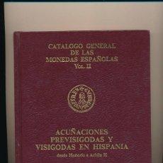 Catálogos y Libros de Monedas: [015149] Mª JOSÉ Y RAFAEL CHAVES. ACUÑACIONES PREVISIGODAS Y VISIGODAS EN HISPANIA. DESDE HONORIO A . Lote 107011883
