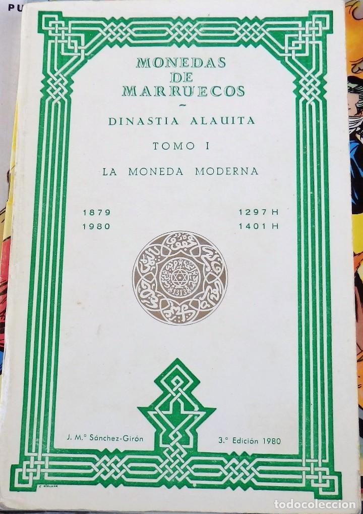 MONEDAS DE MARRUECOS, DINASTÍA ALAUITA, TOMO I, LA MONEDA MODERNA, 1879-1980 (Numismática - Catálogos y Libros)