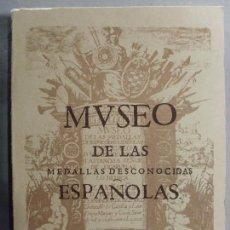 Catálogos y Libros de Monedas: MUSEO DE LAS MEDALLAS DESCONOCIDAS ESPAÑOLAS / FACSIMIL DEL 1645 / CAYON 1977. Lote 109415047