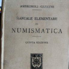 Catálogos y Libros de Monedas: ANTIGUO MANUAL DE NUMISMATICA. Lote 109534339