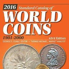 Catálogos y Libros de Monedas: CATÁLOGO DE MONEDAS DEL MUNDO · 2016 CATALOG OF WORLD COINS 1901-2000 . Lote 110144199