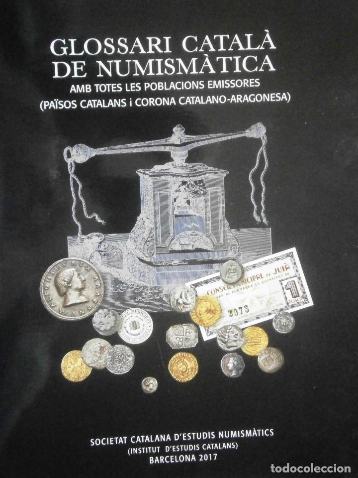 GLOSARIO CATALA DE NUMISMATICA M.CRUSAFONT I SABATER (Numismática - Catálogos y Libros)