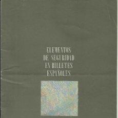 Catálogos y Libros de Monedas: ELEMENTOS DE SEGURIDAD EN BILLETES ESPAÑOLES - FOLLETO FNMT 1989. Lote 194532410