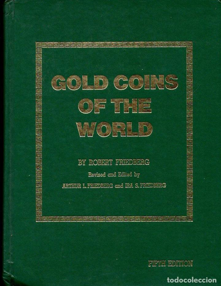Catálogos y Libros de Monedas: FRIEDBERG : GOLD COINS OF THE WORLD (1980) - Foto 1 - 110691527
