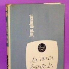 Catálogos y Libros de Monedas: LA PLATA ESPAÑOLA. ACUÑACIONES A PARTIR DE FERNANDO VI.. Lote 111427947