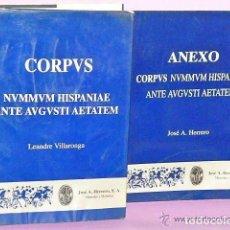Catálogos y Libros de Monedas: CORPUS NUMMUM HISPANIAE ANTE AUGUSTI AETATEM + ANEXO. Lote 111428199