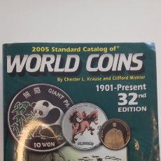 Catálogos y Libros de Monedas: CATALOGO WORLD COINS 2005 STANDARD CATALOG OF 1901-PRESENT 32ND EDITION. Lote 111481331