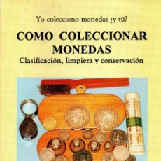 Catálogos y Libros de Monedas: CÓMO COLECCIONAR MONEDAS. Lote 112378187