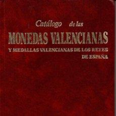 Catálogos y Libros de Monedas: MONEDAS VALENCIANAS. Lote 112378399