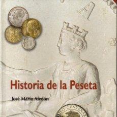 Catálogos y Libros de Monedas: HISTORIA DE LA PESETA. Lote 112378579