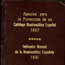 Catálogos y Libros de Monedas: INDICADOR MANUAL DE LA NUMISMÁTICA ESPAÑOLA. Lote 112576151