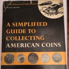 Catálogos y Libros de Monedas: A SIMPLIFIED GUIDE TO COLLECTING AMERICAN COINS. Lote 113209900