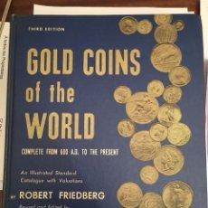 Catálogos y Libros de Monedas: GOLD COINS OF THE WORLD - ROBERT FRIEDBERG - 1971. Lote 113210148