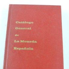 Catálogos y Libros de Monedas: CATALOGO GENERAL DE LA MONEDA ESPAÑOLA. FELIPE V ISABEL I. JOSE A VICENT 1969, TIENE 384 PP, MIDE 22. Lote 113671095