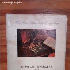 Catálogos y Libros de Monedas - 'Monedas españolas desde Felipe V a Isabel II 1700-1868' - 114283187