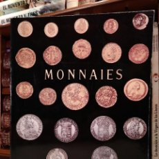 Catálogos y Libros de Monedas: COLLECTONS DE MONNAIES. MONNAIES EN OR. LOUIS XIV, 1643-1715. MONNAIES EN ARGENT-ARGENT BAS-TITRE.... Lote 114371603