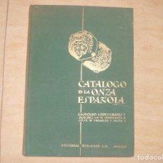 Catálogos y Libros de Monedas: CATALOGO DE LA ONZA ESPAÑOLA 1.961. Lote 115226535