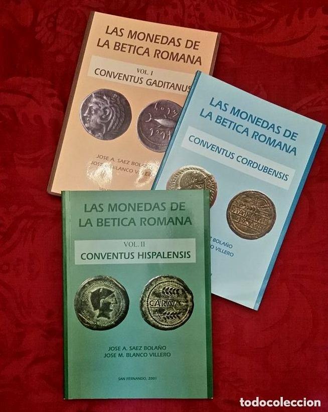 LAS MONEDAS DE LA BETICA ROMANA (Numismática - Catálogos y Libros)