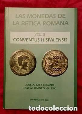 Catálogos y Libros de Monedas: LAS MONEDAS DE LA BETICA ROMANA - Foto 2 - 194755992