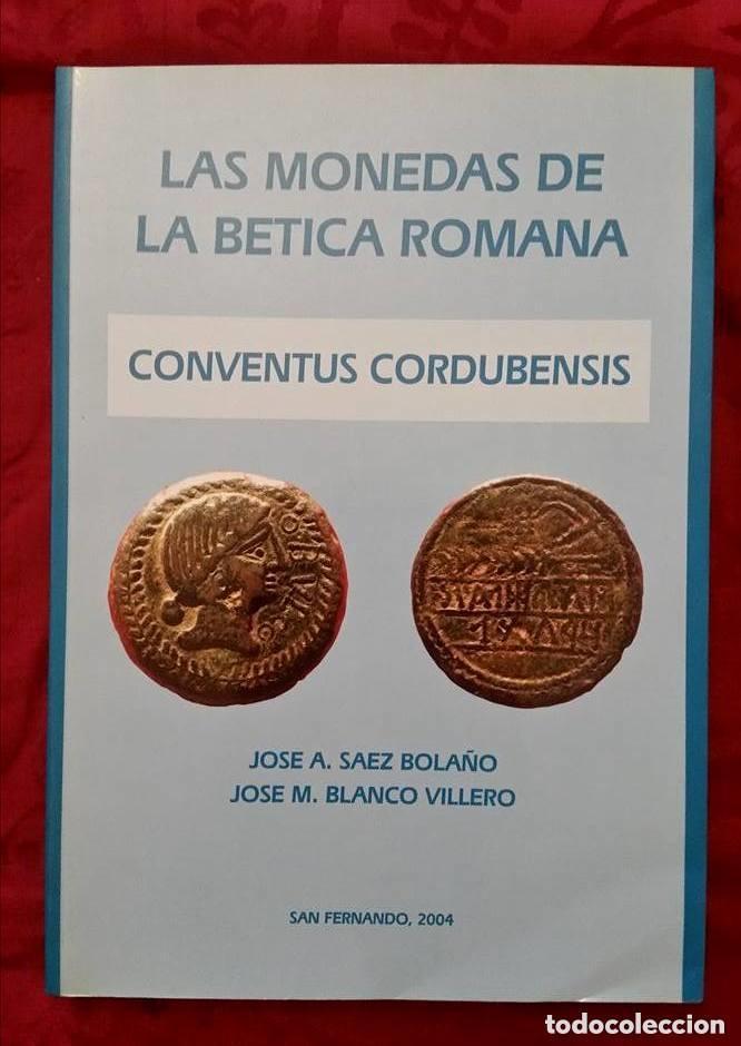 Catálogos y Libros de Monedas: LAS MONEDAS DE LA BETICA ROMANA - Foto 3 - 194755992