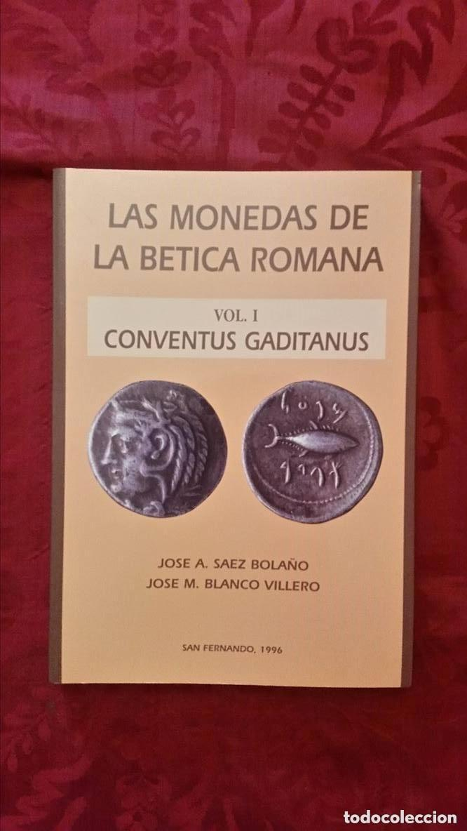 Catálogos y Libros de Monedas: LAS MONEDAS DE LA BETICA ROMANA - Foto 4 - 194755992
