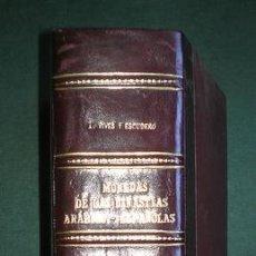Catálogos y Libros de Monedas: ANTONIO VIVES Y ESCUDERO: MONEDAS DE LAS DINASTÍAS ARÁBIGO-ESPAÑOLAS (FOTOCOPIAS). Lote 116926303