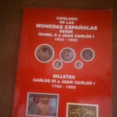 Catálogos y Libros de Monedas: CATÁLOGO DE MONEDAS ESPAÑOLAS DESDE ISABEL II A JUAN CARLOS I 1833-1992. Lote 117479663