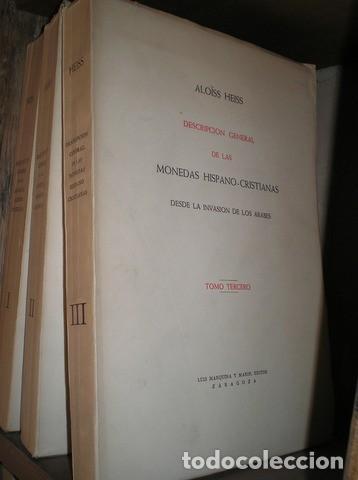 HEISS, ALOISS: DESCRIPCION GENERAL DE LAS MONEDAS HISPANO-CRISTIANAS DESDE LA INVASIÓN DE LOS ÁRABES (Numismática - Catálogos y Libros)