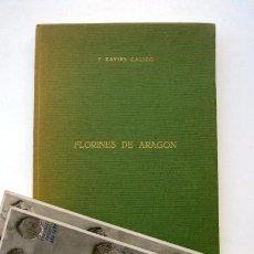 Catálogos y Libros de Monedas: FLORINES DE ARAGÓN, DE F. XAVIER CALICÓ. Lote 120120855