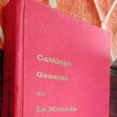 Catálogos y Libros de Monedas: MANUAL GENERAL DE LA MONEDA ESPAÑOLA. Lote 120741263