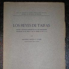 Catálogos y Libros de Monedas: PRIETO Y VIVES, ANTONIO: LOS REYES DE TAIFAS. ESTUDIO HISTÓRICO-NUMISMÁTICO. 1926 1ª EDICIÓN. Lote 50518492