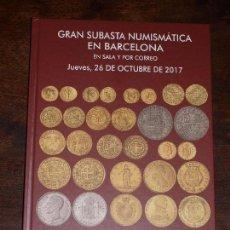 Catalogs and Coin Books - CATALOGO GRAN SUBASTA NUMISMATICA SOLER Y LLACH MARTI HERVERA EN BARCELONA. 26 OCTUBRE 2017 SALA Y C - 122970087