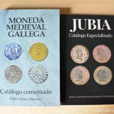 Catálogos y Libros de Monedas: JUBIA CATÁLOGO ESPECIALIZADO Y MONEDA MEDIEVAL GALLEGA CATÁLOGO COMENTADO. Lote 123334639