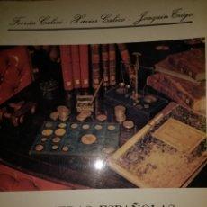 Catálogos y Libros de Monedas: MONEDAS ESPAÑOLAS DESDE 1868 A 1978. VARIOS AUTORES. BARCELONA 1878. SEGUNDA EDICIÓN. RÚSTICA. PÁGIN. Lote 124468735