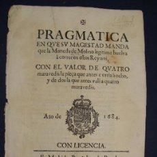 Catalogs and Coin Books: 1684. PRAGMATICA QUE MANDA QUE LA MONEDA DE MOLINO LEGITIMA VUELVA A CORRER.. Lote 125306835