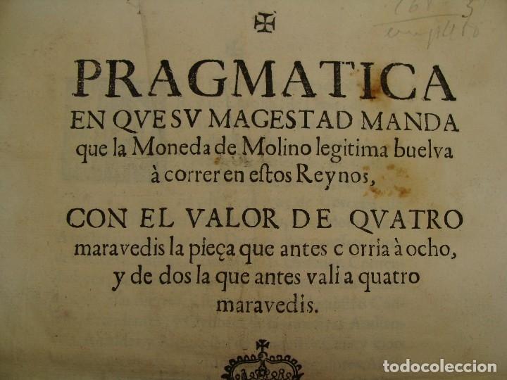 Catálogos y Libros de Monedas: 1684. PRAGMATICA QUE MANDA QUE LA MONEDA DE MOLINO LEGITIMA VUELVA A CORRER. - Foto 2 - 125306835