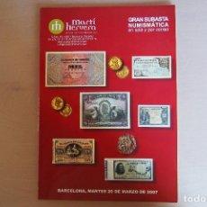 Catálogos y Libros de Monedas: CATÁLOGO SUBASTA NUMISMÁTICA MARTI HERVERA. BARCELONA, 20 MARZO 2007. VER FOTOS, ILUSTRADO. Lote 125918855
