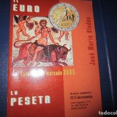 Catálogos y Libros de Monedas: CATALOGO DE MONEDAS 2005 EL EURO - LA PESETA. Lote 126132779